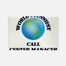 World's Funniest Call Center Manager Magnets
