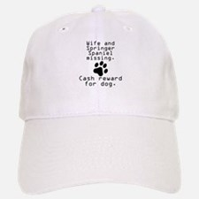 Wife And Springer Spaniel Missing Baseball Baseball Baseball Cap