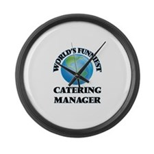 World's Funniest Catering Manager Large Wall Clock