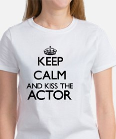Keep calm and kiss the Actor T-Shirt