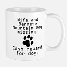 Wife And Bernese Mountain Dog Missing Mugs