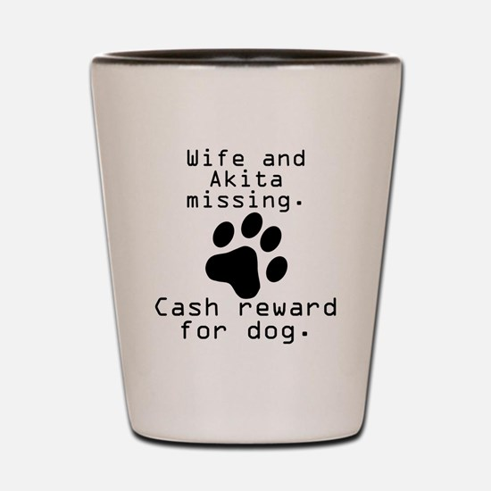 Wife And Akita Missing Shot Glass