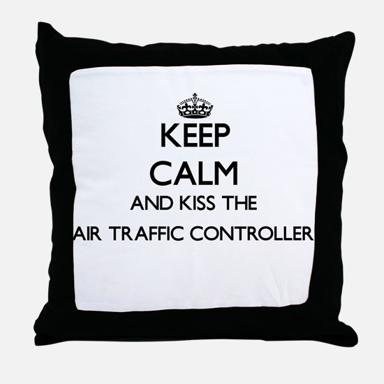 Keep calm and kiss the Air Traffic Co Throw Pillow