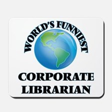 World's Funniest Corporate Librarian Mousepad