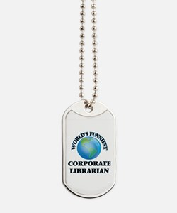 World's Funniest Corporate Librarian Dog Tags
