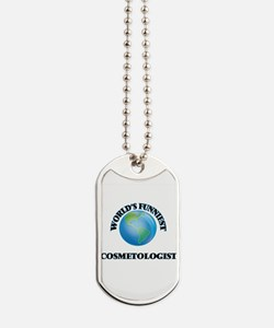 World's Funniest Cosmetologist Dog Tags
