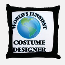 World's Funniest Costume Designer Throw Pillow