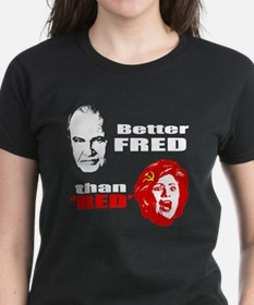 Better Fred than Red or Dead Tee
