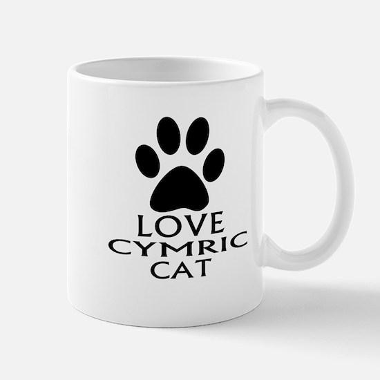 Love Cymric Cat Designs Mug