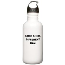 SAME SHIRT DIFFERENT DAY Water Bottle