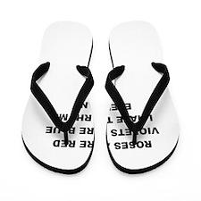 ROSES ARE RED VIOLETS ARE BLUE Flip Flops