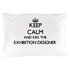 Keep calm and kiss the Exhibition Desi Pillow Case