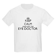 Keep calm and kiss the Eye Doctor T-Shirt