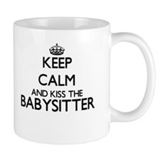 Keep calm and kiss the Babysitter Mugs
