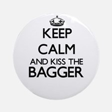 Keep calm and kiss the Bagger Ornament (Round)