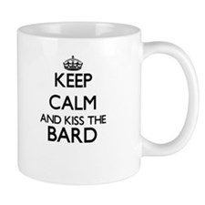 Keep calm and kiss the Bard Mugs