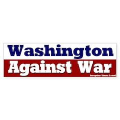 Washington Against War Bumpersticker