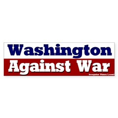 Washington Against War Bumpersticker