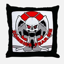 Zombies fear me r Throw Pillow