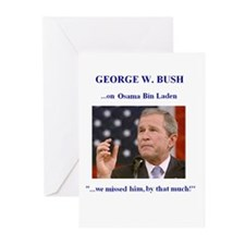 Bush On Osama Fake Quote Greeting Cards (Pkg.of 6)
