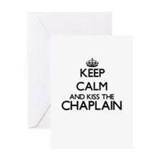 Keep calm and kiss the Chaplain Greeting Cards