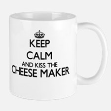Keep calm and kiss the Cheese Maker Mugs
