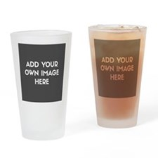 Add Your Own Image Drinking Glass