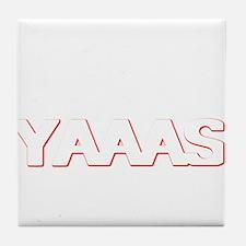 YAAAAAASS Tile Coaster