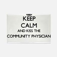 Keep calm and kiss the Community Physician Magnets