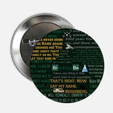 """Walter White Quotes 2.25"""" Button (10 pack)"""