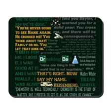 Walter White Quotes Mousepad