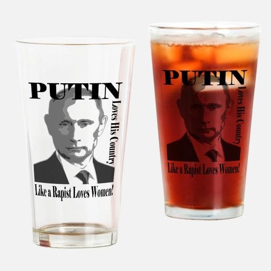 Putin Loves Country Rapist Drinking Glass