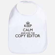 Keep calm and kiss the Copy Editor Bib