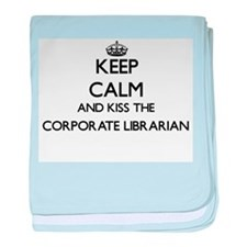 Keep calm and kiss the Corporate Libr baby blanket
