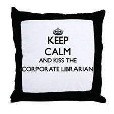 Keep calm and kiss the Corporate Libr Throw Pillow