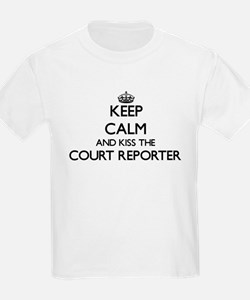 Keep calm and kiss the Court Reporter T-Shirt