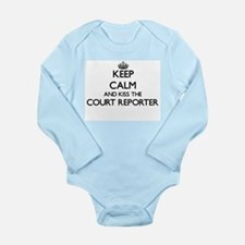 Keep calm and kiss the Court Reporter Body Suit