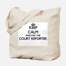 Keep calm and kiss the Court Reporter Tote Bag