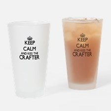 Keep calm and kiss the Crafter Drinking Glass
