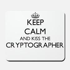 Keep calm and kiss the Cryptographer Mousepad