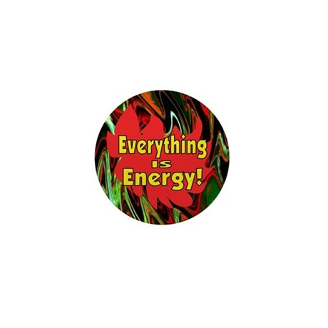 Everything is Energy Mini Button