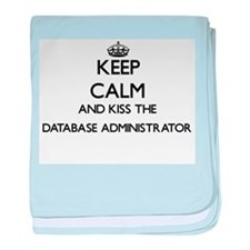 Keep calm and kiss the Database Admin baby blanket