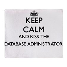 Keep calm and kiss the Database Admi Throw Blanket
