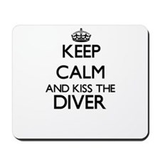 Keep calm and kiss the Diver Mousepad