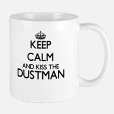 Keep calm and kiss the Dustman Mugs