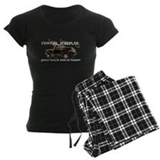 Cowgril Foreplay Pajamas