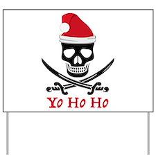 Yo Ho Ho Yard Sign