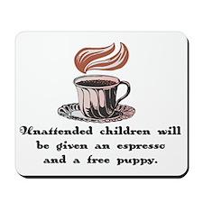 Free Espresso for Children Mousepad