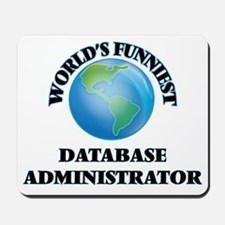 World's Funniest Database Administrator Mousepad