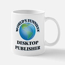 World's Funniest Desktop Publisher Mugs